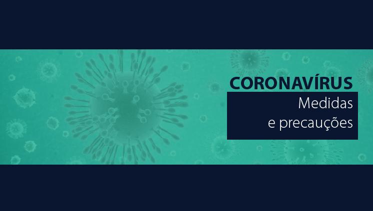 Coronavírus: Informações e Orientações oficiais