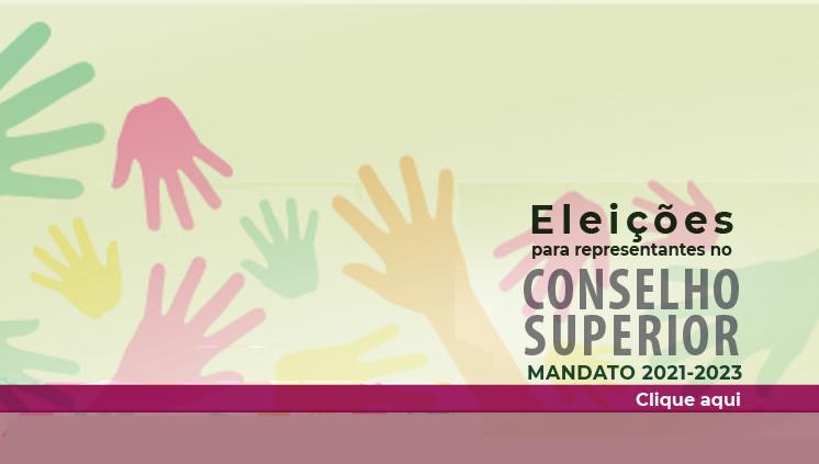 Conselho Superior: eleições 2021