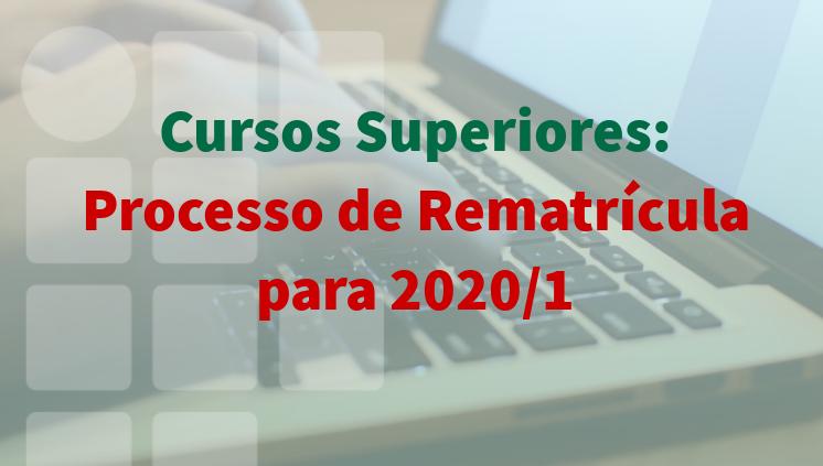 Cursos Superiores: Resultado do Processo de Rematrícula para 2020/1