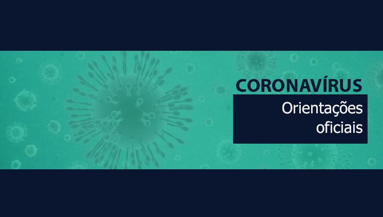 Coronavírus: Ações e orientações oficiais